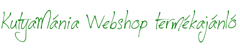 KutyaMánia Webshop termékajánló